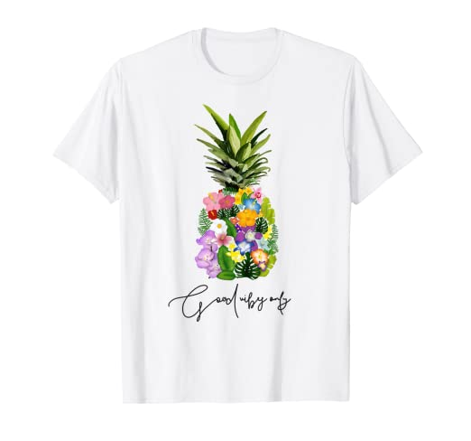 8af75953dad1b6 Amazon.com  Pineapple Flower Good Vibes Only Floral Trendy Graphic ...