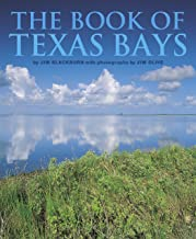 The Book of Texas Bays (Gulf Coast Books, sponsored by Texas A&M University-Corpus Christi 6)