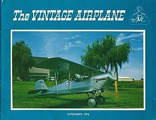 The Vintage Airplane : Silver Age 1928 Waco ; The Star Cavalier N14860 ; Hamilton Metalplane H-47 ; Swallow Mail Plane (1976 Nov. Journal)
