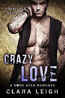 Crazy Love: Forbidden Bad Boys (Bad Boys of Brit Pop Book 1)