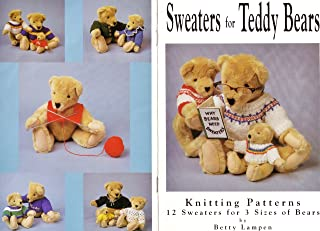 Sweaters for Teddy Bears: Book 1, Knitting Patterns by Betty Lampen