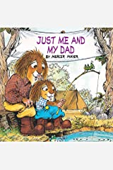 Just Me and My Dad (Little Critter) (Look-Look) Paperback