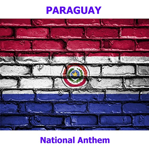 Paraguay - Paraguayos República o Muerte - Paraguayan National Anthem (Paraguayans, Republic or Death