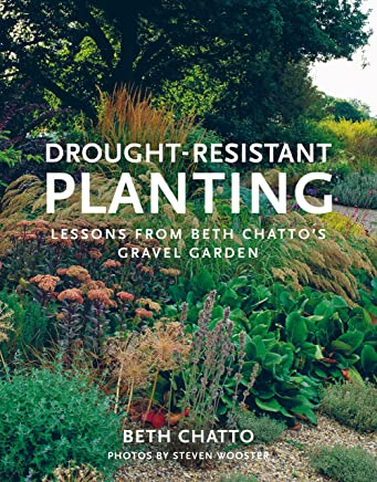Drought-Resistant Planting: Lessons from Beth Chattos Gravel Garden