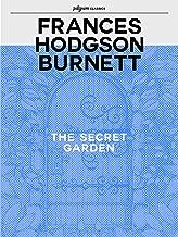 The Secret Garden (Pilgrim Classics Annotated)