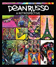 Dean Russo: A Retrospective (CompanionHouse Books) 200 Vibrant Images of Unique Art Created Throughout Russo's Career, Featuring Colorful Dogs, Cats, Endangered Wild Animals, Music Icons, and More