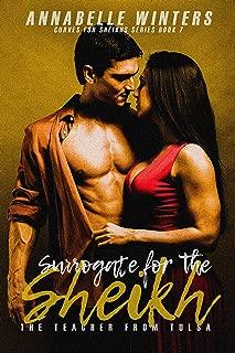 Surrogate for the Sheikh: A Royal Billionaire Romance Novel (Curves for Sheikhs Series Book 7)