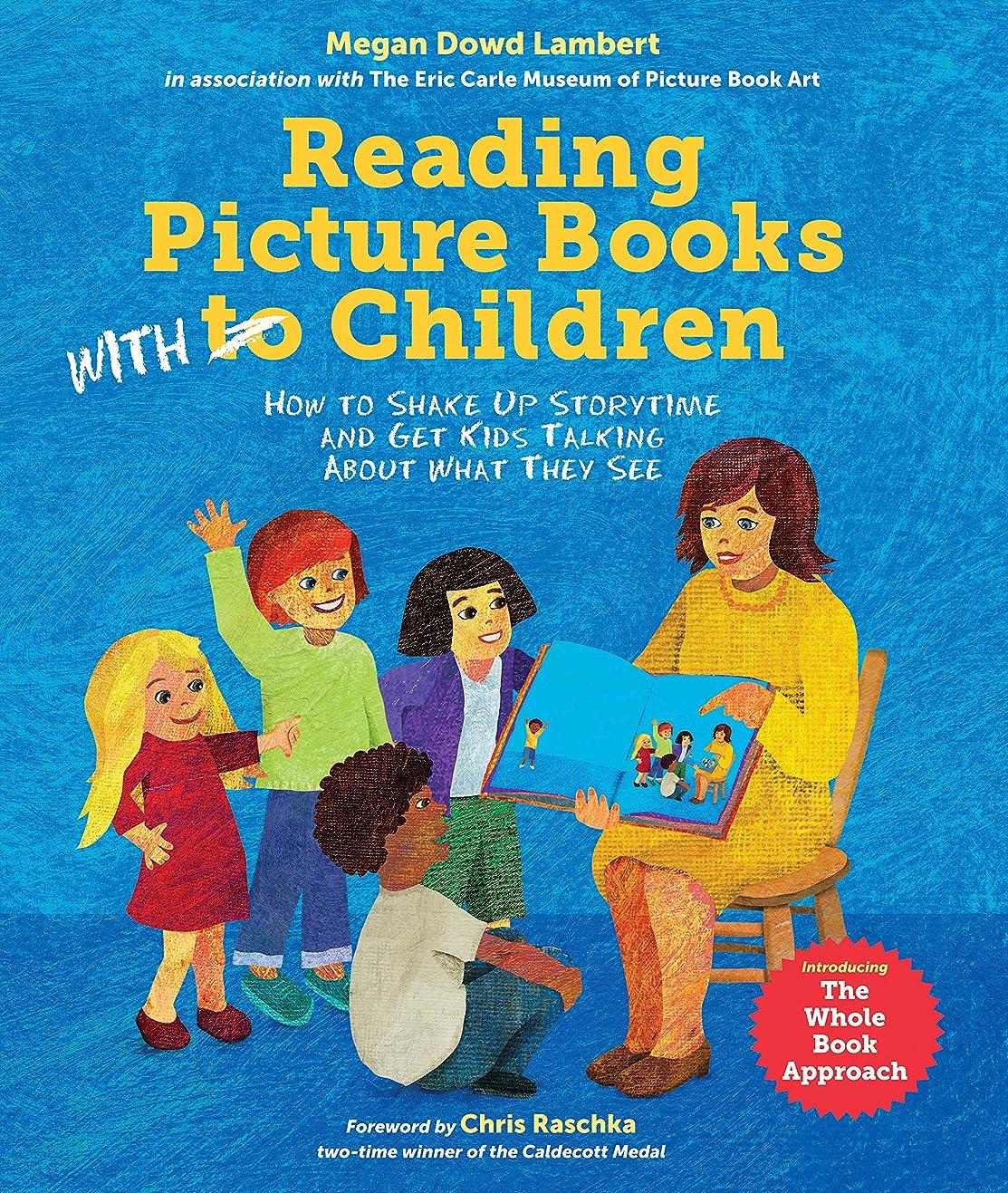 マーチャンダイザー夜明け郵便物Reading Picture Books with Children: How to Shake Up Storytime and Get Kids Talking about What They See (English Edition)