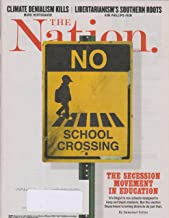 The Nation September 25/October 2, 2017 The Secession Movement in Education
