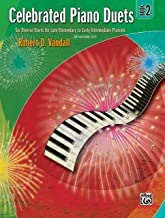 Celebrated Piano Duets, Bk 2: Six Diverse Duets for Late Elementary to Early Intermediate Pianists