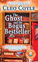 The Ghost and the Bogus Bestseller (Haunted Bookshop Mystery Book 6)