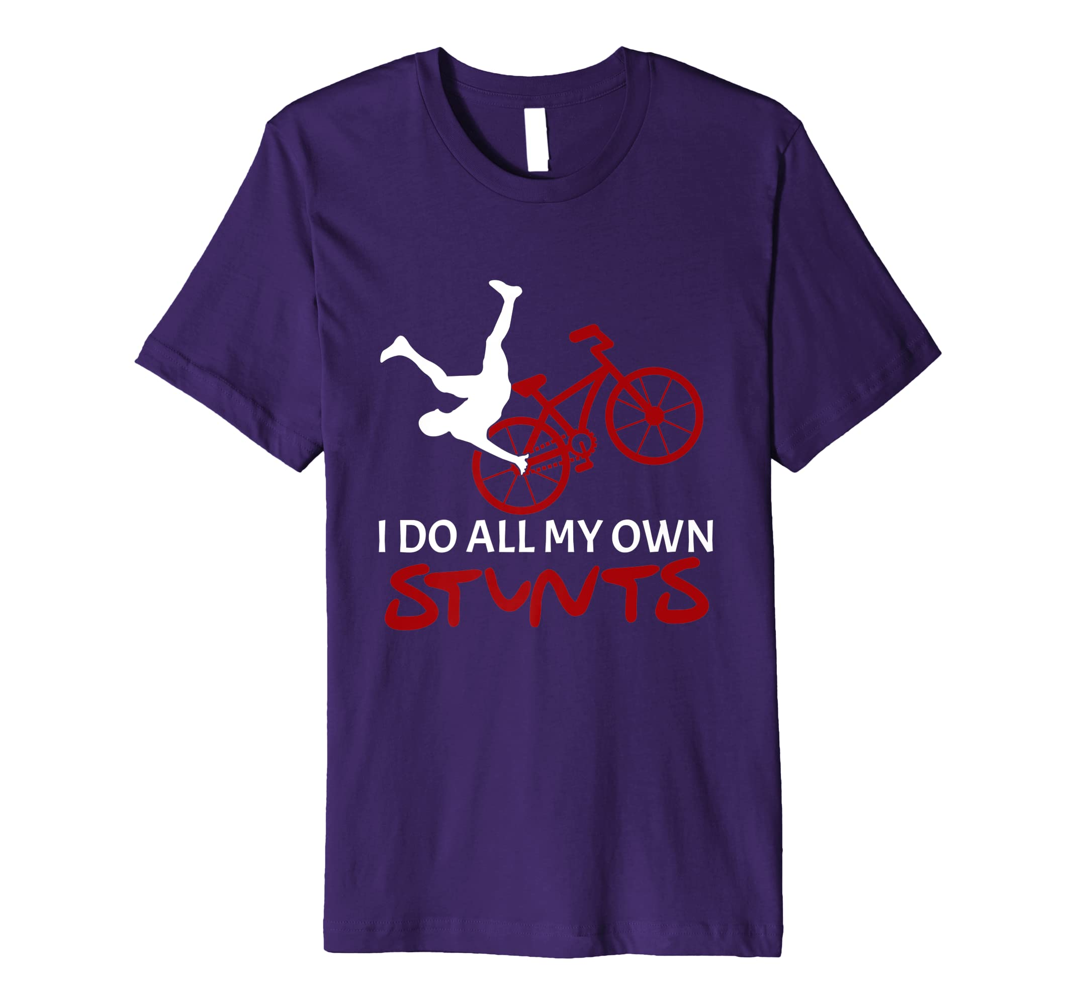 'I Do All My Own Stunts' Hilarous Bike Gift Shirt-ANZ