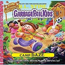 Camp Daze: The Garbage Pail Kids Series, Book 3