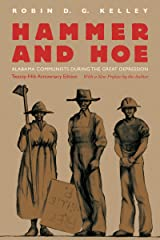 Hammer and Hoe: Alabama Communists during the Great Depression Kindle Edition