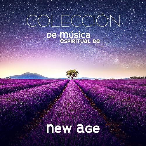 Colección de Música Espiritual de New Age - para Meditación ...