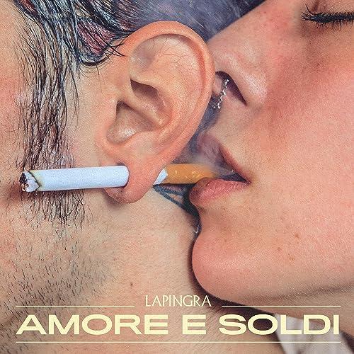 Amore e Soldi [Explicit]
