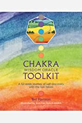 Chakra Wisdom Oracle Toolkit: A 52-week journey of self-discovery with the lost fables Kindle Edition