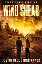Wind Shear: Book 2 of the Storm's Fury Series: (An Epic Post-Apocalyptic Survival Thriller)