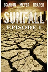 SUNFALL: Episode 1 Kindle Edition