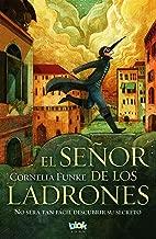 El Señor de Los Ladrones: No Será Tan Fácil Descubrir Su Secreto / The Thief Lord: It Will Not Be So Easy to Discover His Secret