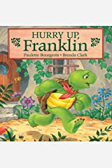 Hurry Up, Franklin (Classic Franklin Stories Book 2) Kindle Edition