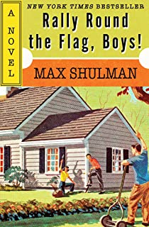 Rally Round the Flag, Boys!: A Novel (English Edition)