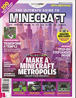 Games Radar Presents The Ultimate Guide to Minecraft Magazine Volume 14 August/September 2017