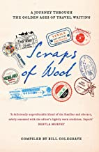 Scraps of Wool: A Journey Through the Golden Age of Travel Writing