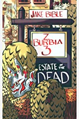 Z-Burbia 3: Estate of the Dead Kindle Edition