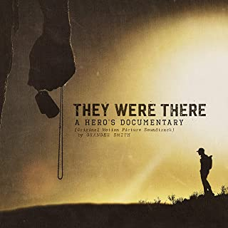They Were There, A Heros Documentary Soundtrack