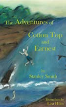 The Adventures of Cotton Top and Earnest