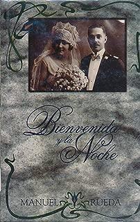Bienvenida y La Noche : Cronicas de Montecristi (1994 Spanish Hardback Edition)