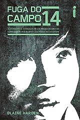 Fuga do campo 14 (Portuguese Edition) Kindle Edition