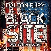 Black Site: Das Geheimlager: Kolt Raynor 1