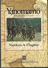 Yanomamo: The Fierce People (Case Studies in Cultural Anthropology)