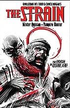 The Strain: Mister Quinlan--Vampire Hunter