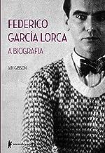 Federico García Lorca. A Biografia