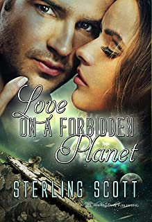Love On A Forbidden Planet (The Passion Quest Book 1)
