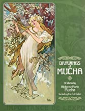 Drawings of Mucha: 70 Works by Alphonse Maria Mucha Including 9 in Full Color
