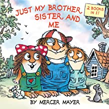 Just My Brother, Sister, and Me (Little Critter) (Pictureback(R))