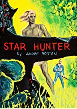 Star Hunter: (Annotated)