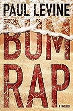Bum Rap (Jake Lassiter Legal Thrillers Book 11)