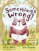 Something's Wrong!: A Bear, a Hare, and Some Underwear
