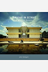 Yamasaki in Detroit: A Search for Serenity (Painted Turtle) Hardcover