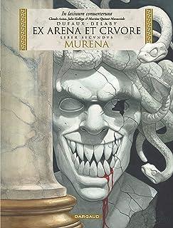 Murena - édition en latin - Tome 2 - EX ARENA ET CRVORE