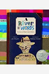 A River of Words: The Story of William Carlos Williams (Incredible Lives for Young Readers) Kindle Edition