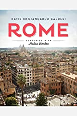 Rome: Centuries in an Italian Kitchen (English Edition) Format Kindle