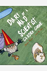 Diary of a Mad Scientist Garden Gnome Kindle Edition