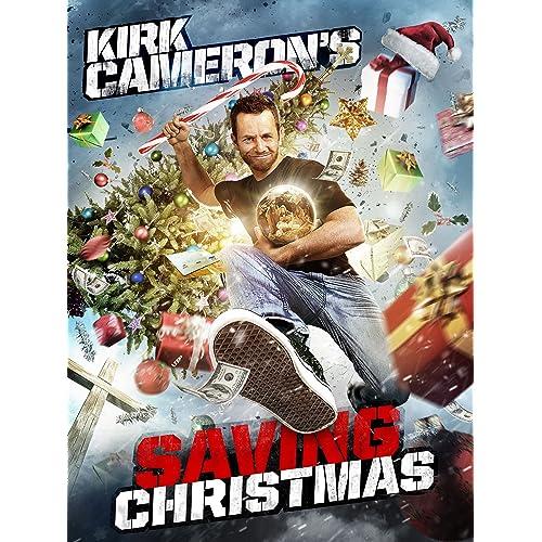 Kirk Camerons Saving Christmas.Kirk Cameron Movies Amazon Com