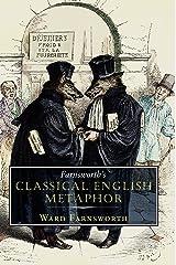 Farnsworth's Classical English Metaphor Kindle Edition